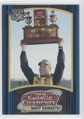 2004 Wheels High Gear #0 - Matt Kenseth