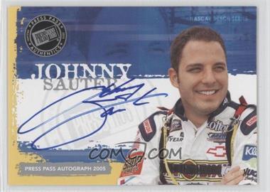 2005 Press Pass - Autographs #JOSA - Johnny Sauter