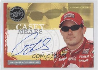 2005 Press Pass [???] #N/A - Casey Mears