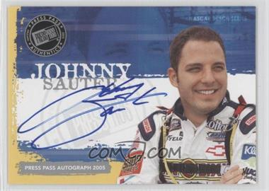 2005 Press Pass Autographs #JOSA - Johnny Sauter