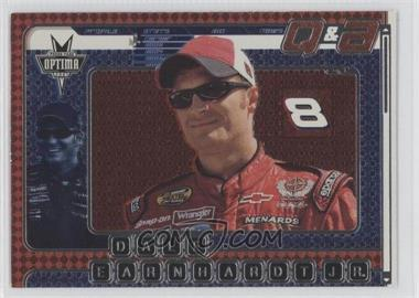 2005 Press Pass Optima [???] #6 - Dale Earnhardt Jr.