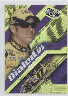 2005 Press Pass Trackside [???] #DI7 - Matt Kenseth