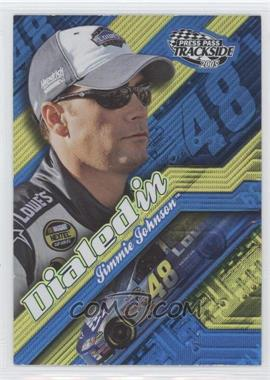 2005 Press Pass Trackside Dialed In #DI 1 - Jimmie Johnson