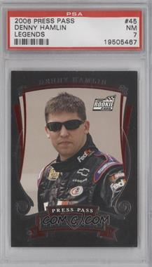 2006 Press Pass Legends - [Base] #45 - Denny Hamlin [PSA 7]