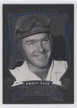 2006 Press Pass Legends [???] #B4 - Curtis Turner /1999