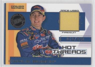 2006 Press Pass Premium - Hot Threads - Driver Series #HTD 14 - Kyle Busch /220