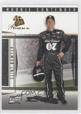 2006 Press Pass Premium #30 - Clint Bowyer