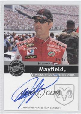 2006 Press Pass Press Pass Signings Silver [Autographed] #N/A - Jeremy Mayfield /100