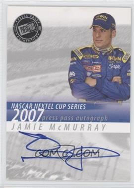 2007 Press Pass Autographs #JAMC - Jamie McMurray