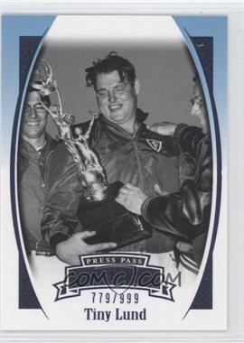2007 Press Pass Legends Blue #B-13 - Tiny Lund /999