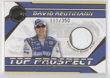 2007 Press Pass Traks Top Prospect Race-Used Gold Sheet Metal #DRE-SM - David Reutimann /350