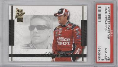 2007 Press Pass VIP #8 - Carl Edwards [PSA 8]