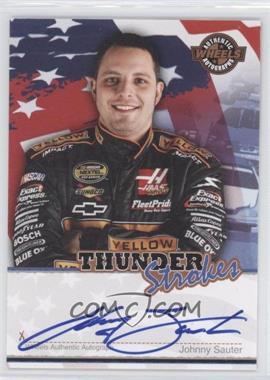 2007 Wheels American Thunder Thunder Strokes Autographs #JOSA - Johnny Sauter