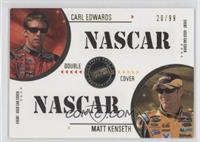 Carl Edwards, Matt Kenseth /99