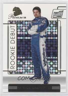 2008 Press Pass Premium [???] #87 - Patrick Carpentier