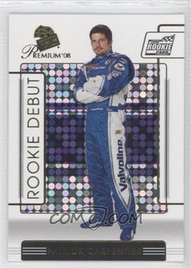 2008 Press Pass Premium #87 - Patrick Carpentier