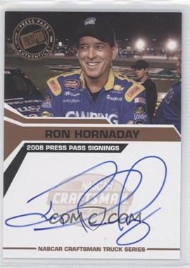 2008 Press Pass Press Pass Signings #ROHO - Ron Hornaday