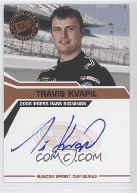 2008 Press Pass Press Pass Signings #TRKV - Travis Kvapil