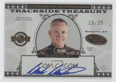2008 Wheels High Gear Trackside Treasury Autographs Gold #MM - Mark Martin /25