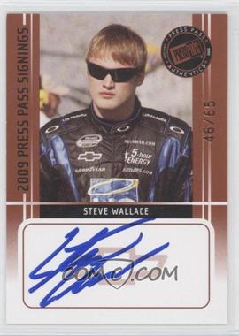 2009 Press Pass Press Pass Signings Bronze [Autographed] #N/A - Steve Wallace /65