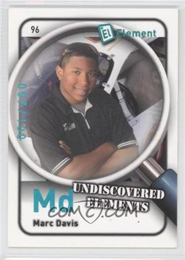 2009 Wheels Element Radioactive #96 - Marc Davis /100