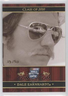 2010 Press Pass Class of 2010 Holofoil #NHOF 78 - Dale Earnhardt /50