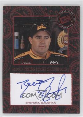 2010 Press Pass Press Pass Signings Red [Autographed] #N/A - Brendan Gaughan