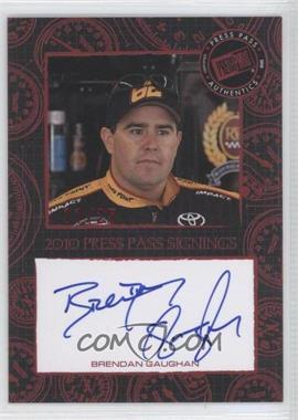 2010 Press Pass Press Pass Signings Red [Autographed] #NoN - Brendan Gaughan /25