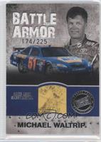 Michael Waltrip /225