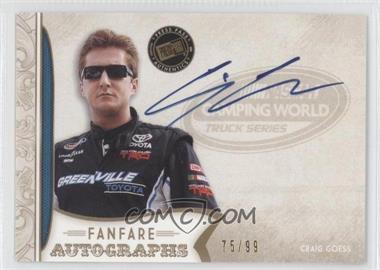2011 Press Pass Fanfare - Fanfare Autographs - Gold #FA-CG1 - Craig Goess /99