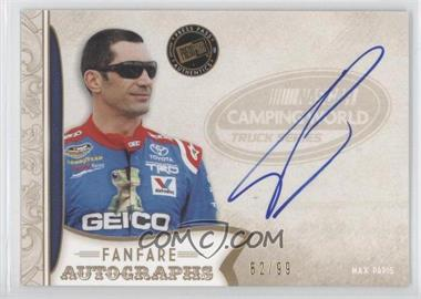 2011 Press Pass Fanfare Fanfare Autographs Gold #FA-MP2 - Max Papis /99
