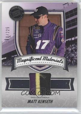 2011 Press Pass Fanfare Magnificent Materials #MM-MK - Matt Kenseth /225
