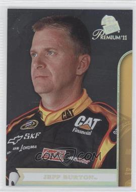 2011 Press Pass Premium #6.2 - Jeff Burton