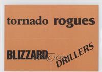 Dalls Tornado, Memphis Rogues, Toronto Blizzrd, Edmonton Drillers