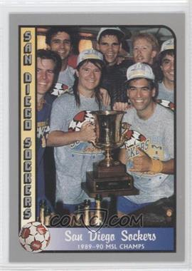 1990-91 Pacific MSL - [Base] #99 - San Diego Sockers