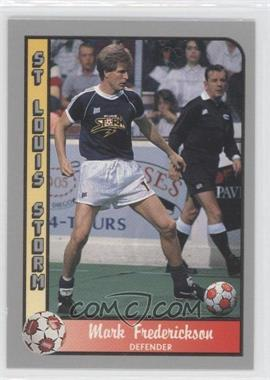 1990-91 Pacific MSL #115 - Mark Frederickson