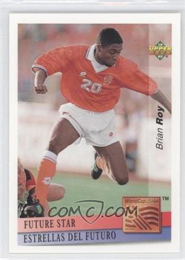 1993 Upper Deck World Cup 94 Preview English/Spanish Future Stars #FS11 - Brian Roy