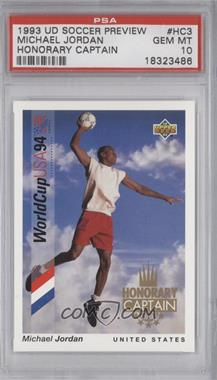 1993 Upper Deck World Cup 94 Preview English/Spanish Honorary Captain #HC3 - Michael Jordan [PSA 10]