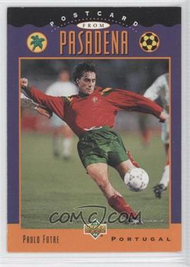 1994 Upper Deck World Cup English/Spanish #307 - Paulo Futre