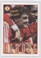 Heroes - Steve Bruce