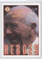 Heroes - Sir Matt Busby