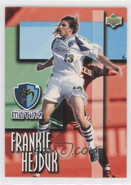 1997 Upper Deck MLS #43 - Frankie Hejduk
