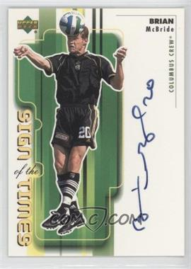 2000 Upper Deck MLS Sign of the Times #BM - Brian McBride