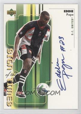 2000 Upper Deck MLS Sign of the Times #EP - Eddie Pope