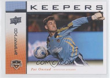 2008 Upper Deck MLS - Goal Keepers #KP-7 - Pat Onstad