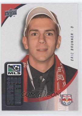 2008 Upper Deck MLS - Super Draft #SD-11 - Eric Brunner