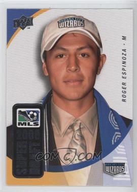 2008 Upper Deck MLS - Super Draft #SD-2 - Roger Espinoza
