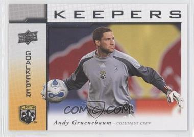 2008 Upper Deck MLS Goal Keepers #KP-16 - Andy Gruenebaum