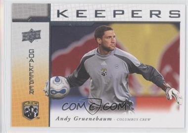 2008 Upper Deck MLS Goal Keepers #KP-16 - Andy Gruenebaum