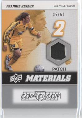 2008 Upper Deck MLS MLS Materials Patch #MM-11 - Frankie Hejduk /50